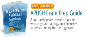 APUSH Exam Prep Guide and Course Reader by Stampede Learning Systems