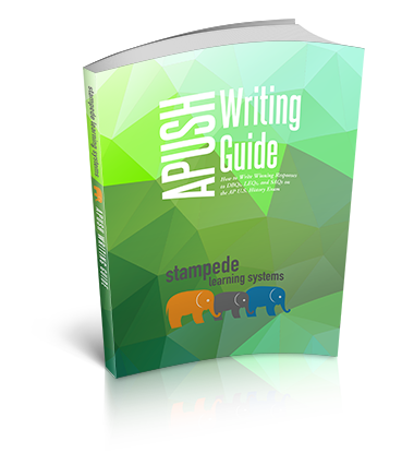 AP U.S. History Writing Guide by Stampede Learning Systems