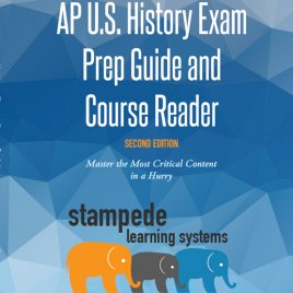 APUSH Exam Prep Guide and Course Reader (2nd Edition) by Stampede Learning Systems