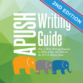 APUSH Writing Guide 2nd Edition by Stampede Learning Systems