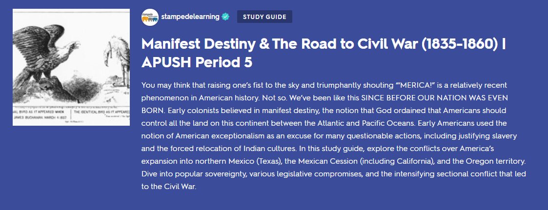 Manifest Destiny & The Road to Civil War - APUSH Period 5 Flashcards & Practice Tests on Quizlet by Stampede Learning Systems