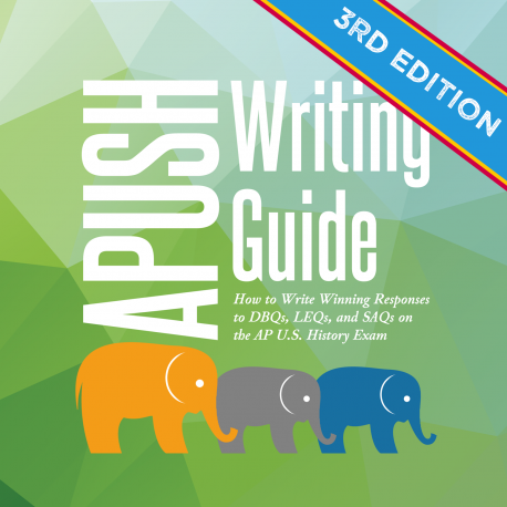 APUSH Writing Guide by Stampede Learning Systems - Updated 3rd Edition